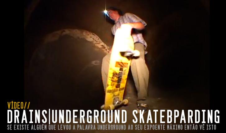 5981DRAINS: Underground Skateboarding || 1:28