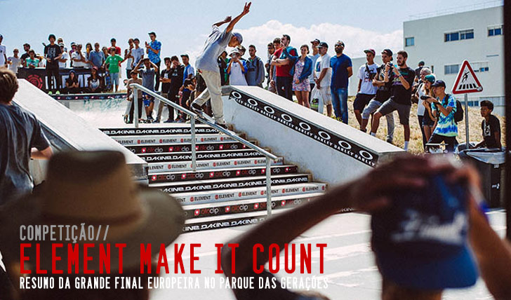 6242ELEMENT MAKE IT COUNT|Resumo da final europeia