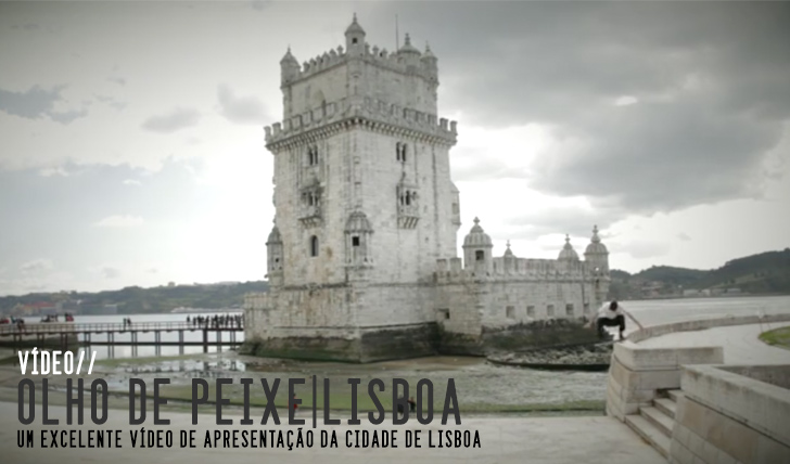 6192Olho de Peixe|Apresentando Lisboa||13:25