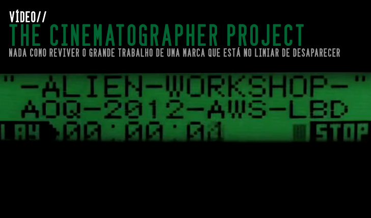 6219TRANSWORLD – The Cinematographer Project: ALIEN WORKSHOP||8:55
