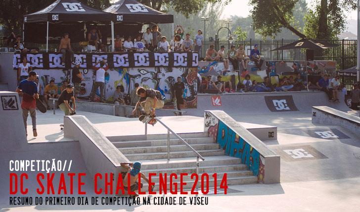 6821DC Skate Challenge| Resumo do 1º dia de competição em Viseu