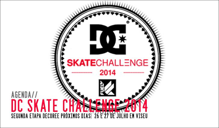 6809DC Skate Challenge|Sabe tudo sobre a segunda etapa em Viseu