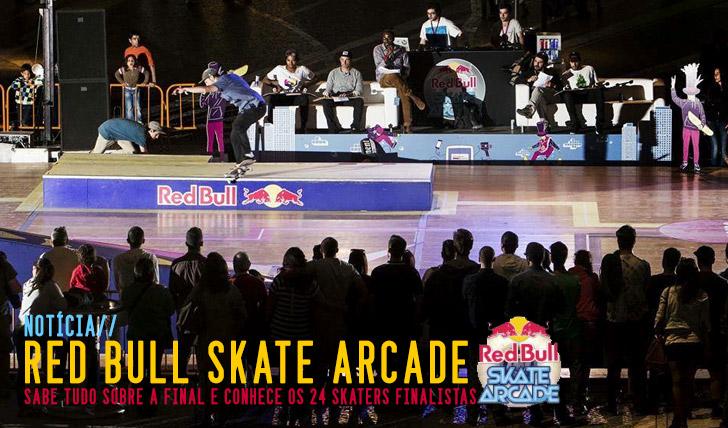 6484RED BULL Skate Arcade|Sabe tudo sobre a final nacional e a lista de finalistas
