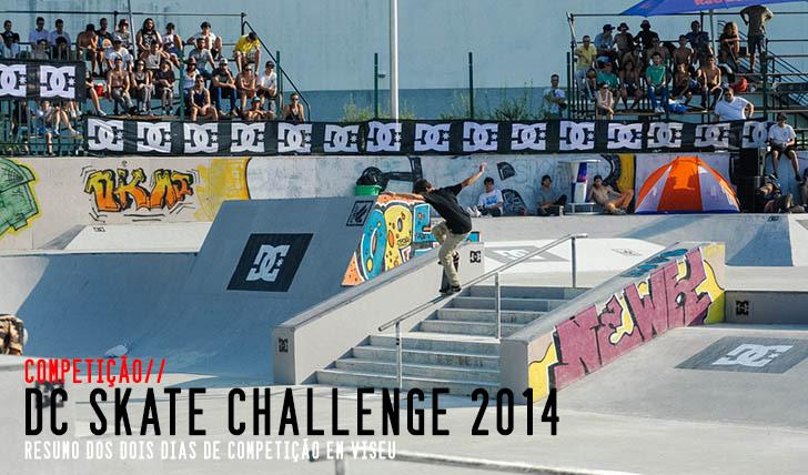 6889DC Skate Challenge 2014|Resumo da 2ª etapa em Viseu