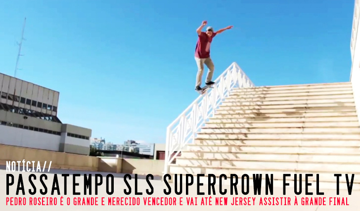 7033Pedro Roseiro vence passatempo FUEL TV SLS Super Crown