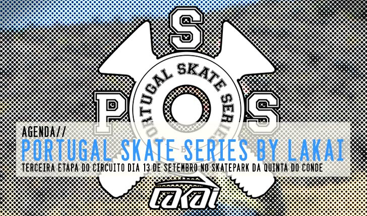 7071Portugal Skate Series By LAKAI 3ª etapa Quinta do Conde