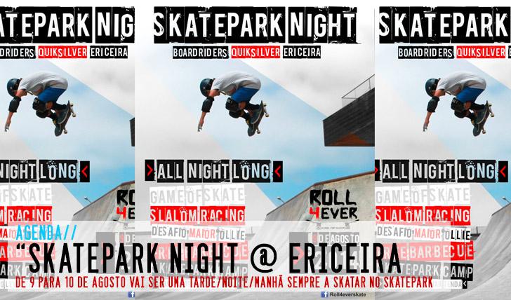 6920Sk8park night @ DC Skatepark Boardriders Ericeira 9/10 Agosto