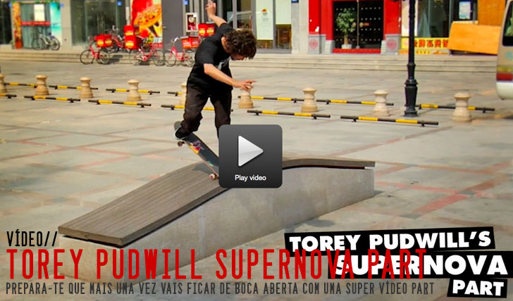 torey-pudwill-supernova-video-part