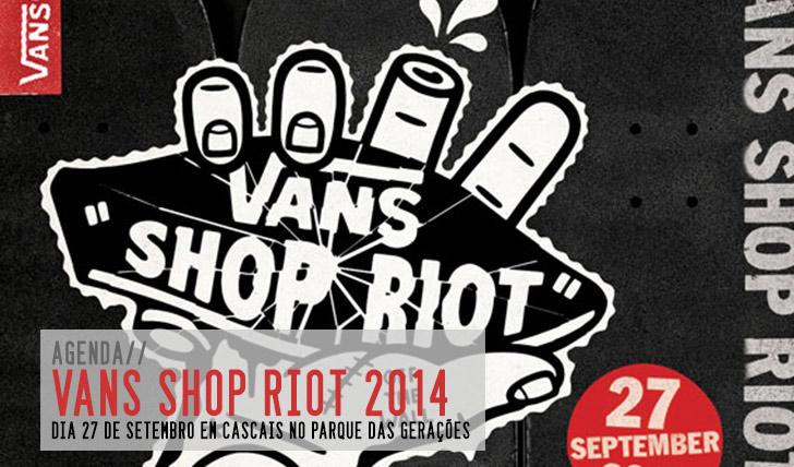 7167VANS Shop Riot 2014|27 Setembro Parque das Gerações