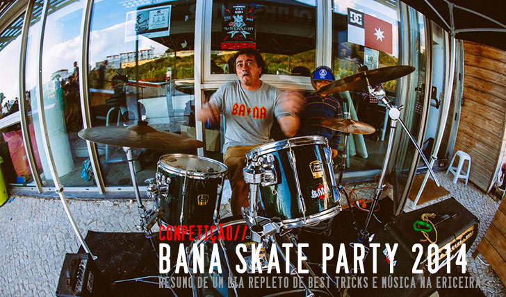 7302BANA Skate Party 2014|Resumo do dia