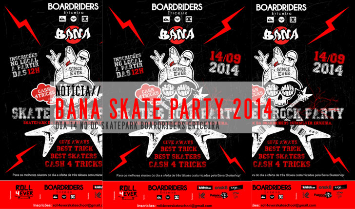7222BANA Skate Party 14 de Setembro Ericeira