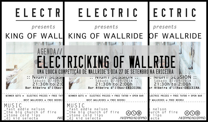 7542ELECTRIC|King of the Wallride  27 de Setembro