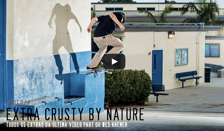 "7539Wes Kremer ""Extra Crusty By Nature"" Part 