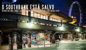 long-live-southbank-está-salvo