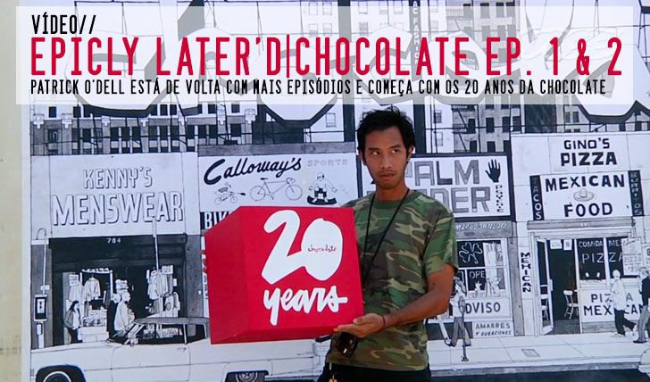 7949Epicly Later'd: 20 Years Of Chocolate Pt. 1 & 2