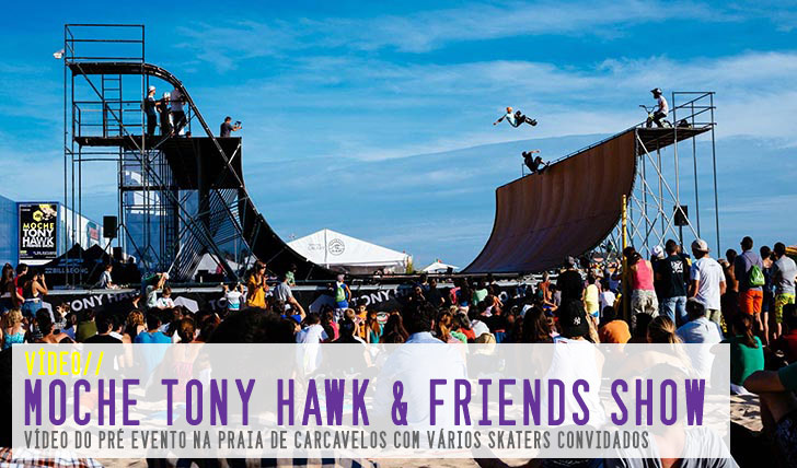 7727MOCHE Tony Hawk & Friends Show o pré evento