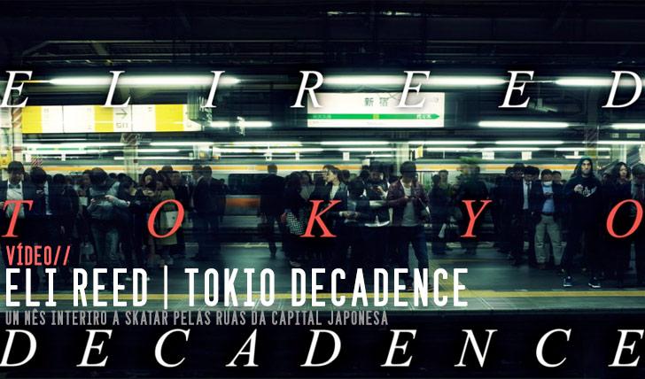 8147Eli Reed|Tokyo Decadence||4:29