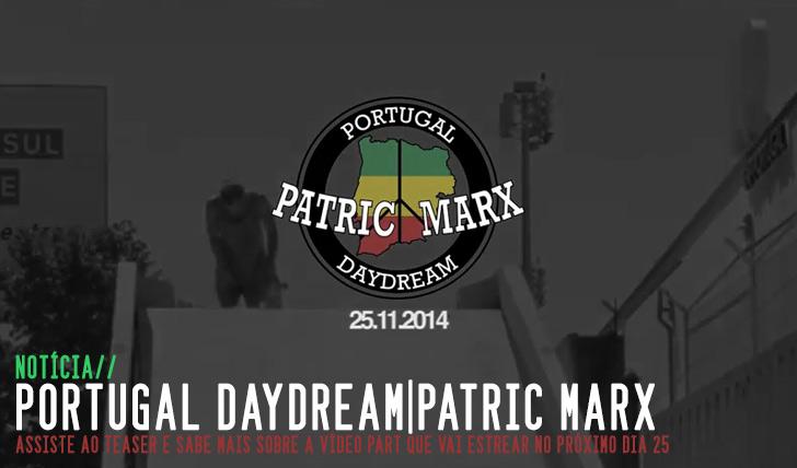 8103Patric Marx – Portugal Daydream – Teaser