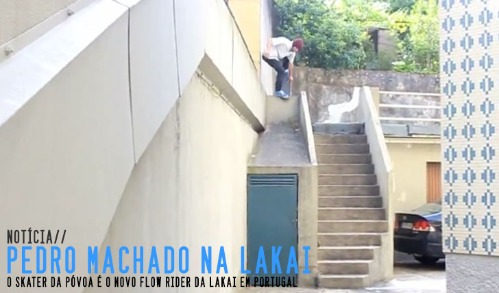 8055Lakai Portugal Flow – Pedro Machado||1:18