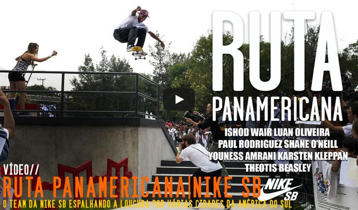 8017Ruta Panamericana – Nike Skateboarding||9:56