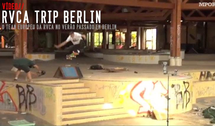 8392RVCA Berlin Trip||2:44