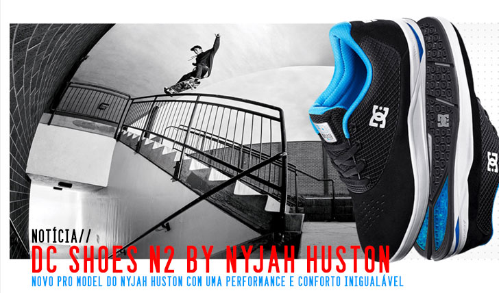 8533DC SHOES: Introducing the N2 by Nyjah