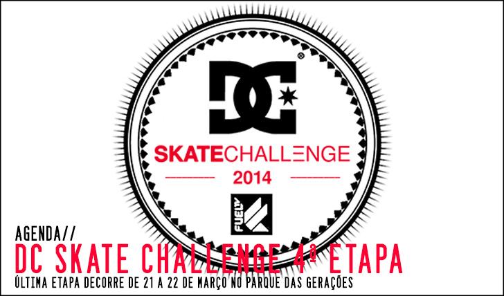 8608DC Skate Challenge by FUEL TV|4ª etapa 21 e 22 de Março
