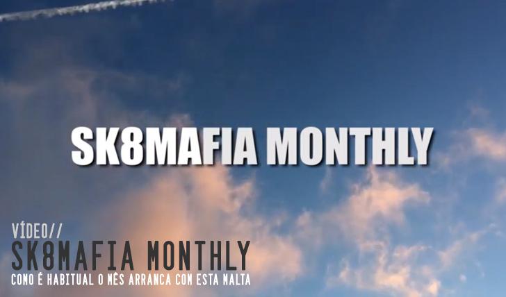 8467SK8MAFIA MONTHLY : FEBRUARY 2015||3:14