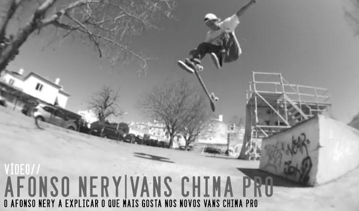 9063VANS Chima Pro// Afonso Nery||1:!3