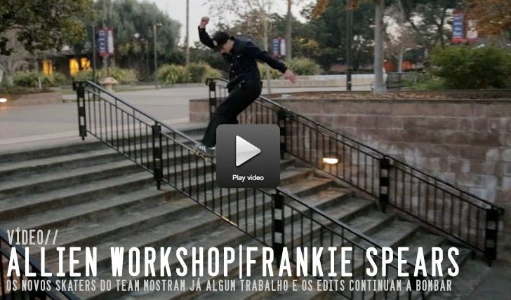 9171Frankie Spears: Alien Workshop Resurface Underground III||2:12