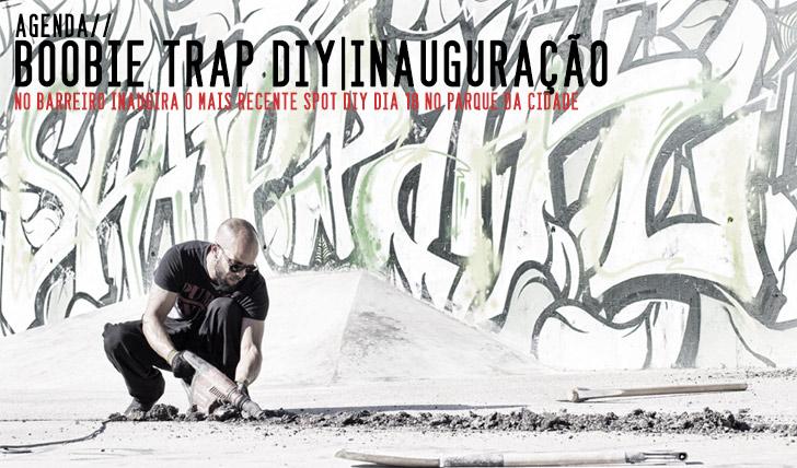 8977Boobie Trap DIY – Inauguração Barreiro