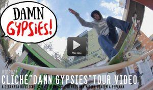 cliche-damn-gipsies-tour-video