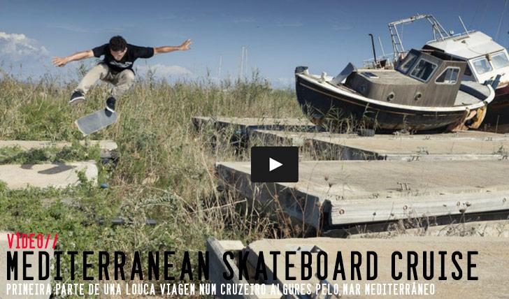 9245The Mediterranean Skateboard Cruise Part 1||5:57