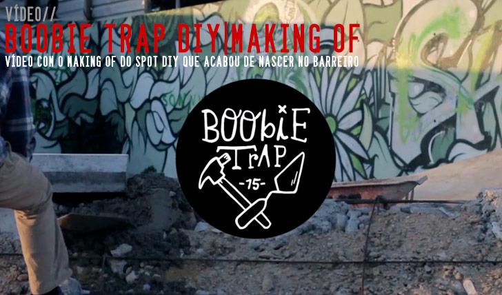 9315Boobie Trap DIY – Making Of||3:58