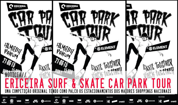 9725Ericeira  Surf & Skate apresenta Car Park Tour