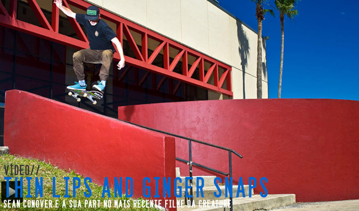 "9704Sean Conover""Thin Lips and Ginger Snaps"" Part