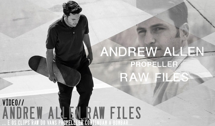 "9811Andrew Allen ""Propeller"" RAW FILES