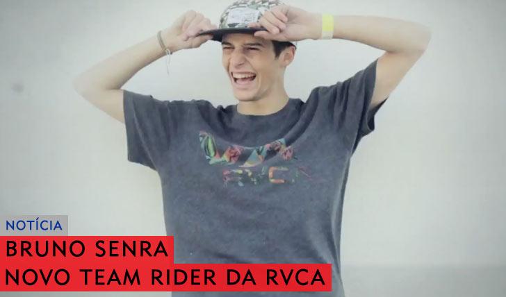 9987Bruno Senra é o novo team rider da RVCA
