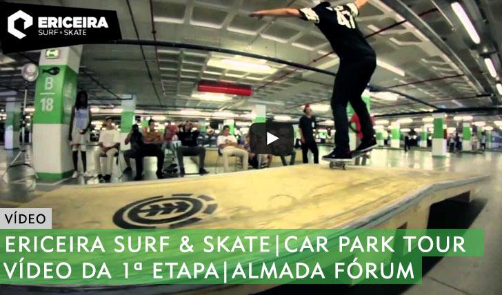 10113ERICEIRA SURF & SKATE Car Park Tour|Vídeo Almada Fórum||3:39