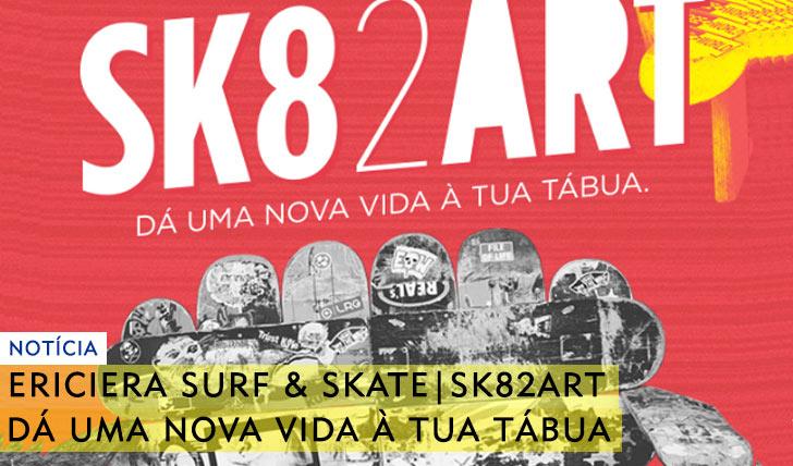 9838ERICEIRA SURF & SKATE|Campanha SK82ART