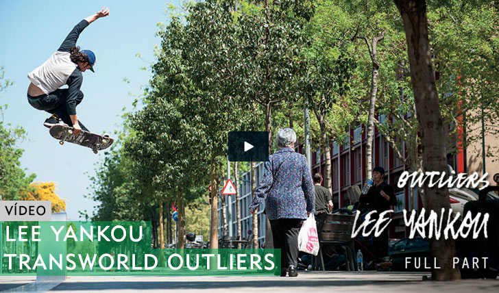 9867Lee Yankou|Transworld Outliers Full Part