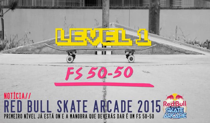 9822RED BULL Skate Arcade 2015| 1º nível já está ON