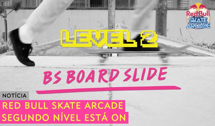 9876RED BULL Skate Arcade 2º nível já está ON
