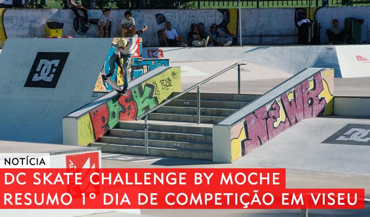 10284DC Skate Challenge by MOCHE 2015|Resumo das Eliminatórias em Viseu
