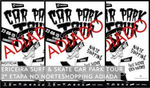 car-park-tour-norte-etapa-2-adiada