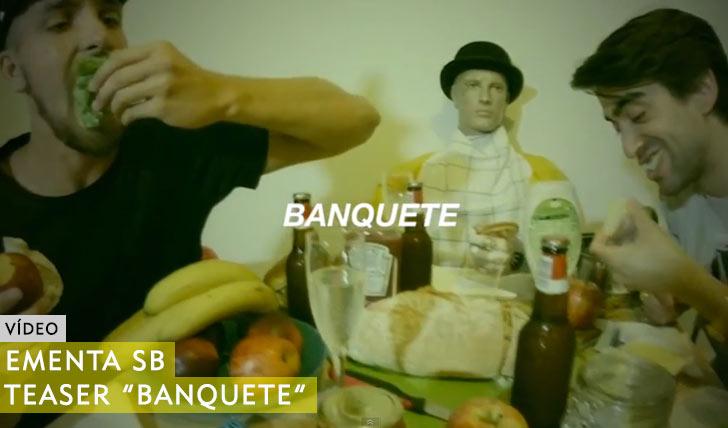 "10504EMENTA SB|Teaser ""Banquete""||3:41"