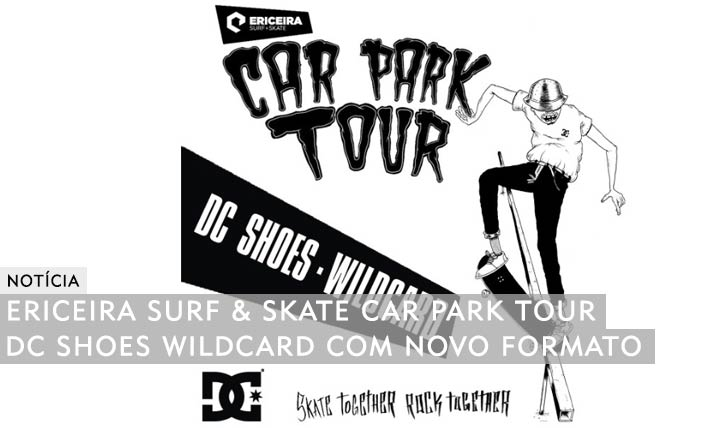 10666ERICEIRA Surf & Skate Car Park Tour|DC Shoes Wildcard 2ª etapa NorteShopping