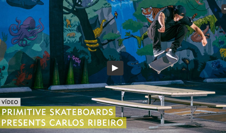 10491PRIMITIVE Skateboarding presents Carlos Ribeiro||5:41
