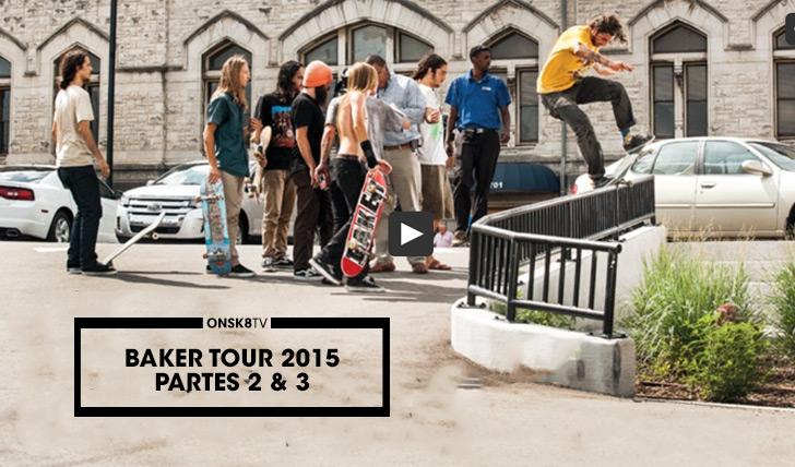 11101BAKER Tour 2015 – Part 2 & 3