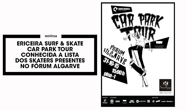 11227ERICEIRA SURF & SKATE Car Park Tour|Skaters presentes na etapa do Fórum Algarve